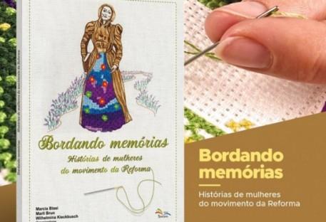 Bordando memórias: Histórias de mulheres do movimento da Reforma