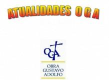 Atualidades Obra Gustavo Adolfo (OGA) - 2019