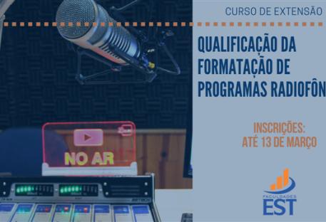 Curso de Extensão em Qualificação da Formatação de Programas Radiofônicos