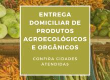 Entrega Domiciliar de Produtos Agroecológicos e Orgânicos