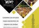 JEs do Vale do Itajaí e Norte Catarinense lançam caderno de estudos fruto do acampa 2020