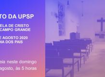 Culto - 10º. Domingo após Pentecostes - Capela de Cristo, Paróquia de Vila Campo Grande/SP - 09/08/2020