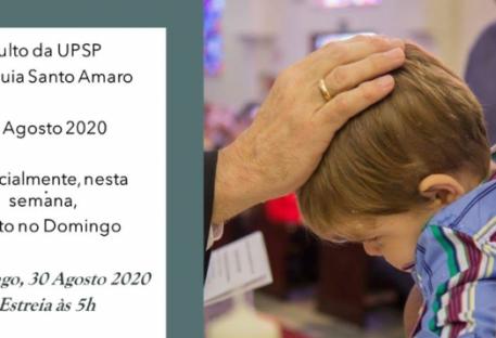 Culto: 13 Domingo após Pentecostes - 30/08/2020 - Paróquia Santo Amaro, São Paulo/SP - União Paroquial São Paulo