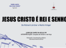 Jesus Cristo é Rei e Senhor - Richard Lörcher e Martin Krüger