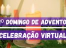 Celebração Virtual do 1º Domingo de Advento - 2020 - Sínodo Noroeste Rio-Grandense