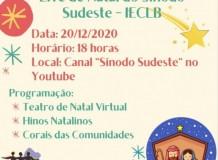 Natal - Live do Sínodo Sudeste no Youtube - Teatro, hinos e Corais - 20/12/2020