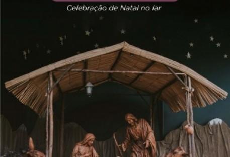 Natal: Deus mora ao nosso lado - Celebração de Natal no lar