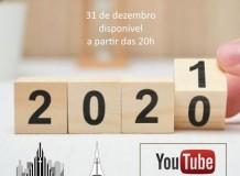 Culto de Ano Novo - União Paroquial de São Paulo - 31/12/2020