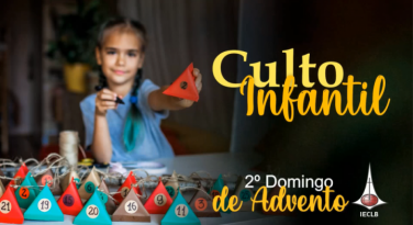 Culto Infantil - 2º. Domingo de Advento 2020