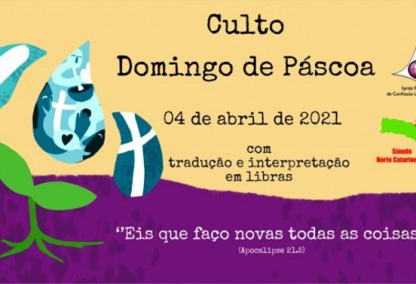 Culto - Domingo de Páscoa-04.04.2021 - Sínodo Norte Catarinense - Libras