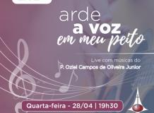[Live] Arde a voz em meu peito - Músicas do Pastor Oziel Campos de Oliveira Júnior