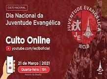 Culto Online - Dia Nacional da Juventude Evangélica 2021