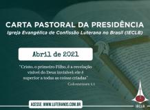 Carta Pastoral da Presidência da IECLB  - Abril - 2021