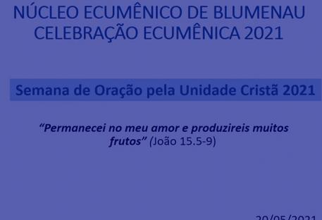 Celebração Ecumênica - SOUC 2021 - Núcleo Ecumênico de Blumenau/SC