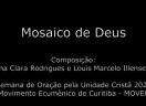 Mosaico de Deus - Ana Clara Rodrigues e Louis Marcelo Illenseer