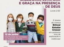 Campanha Por um lar sem violências! 2021 - Dia Mundial contra o Trabalho Infantil