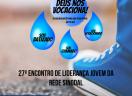 27º Encontro de Liderança Jovem da Rede Sinodal de Educação - Brusque/SC