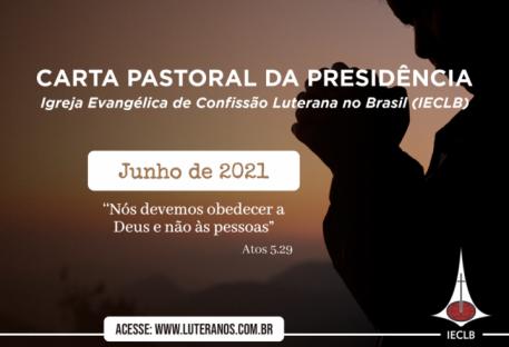 Carta Pastoral da Presidência da IECLB  - Junho - 2021