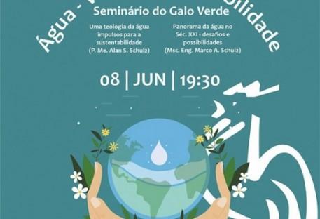 Seminário: Água, vida e sustentabilidade - Programa Ambiental GALO VERDE