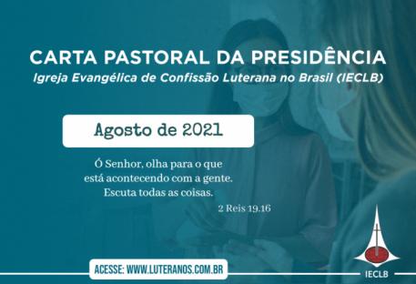 Carta Pastoral da Presidência da IECLB  - Agosto - 2021